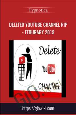 Deleted Youtube Channel rip - Feburary 2019 - Hypnotica