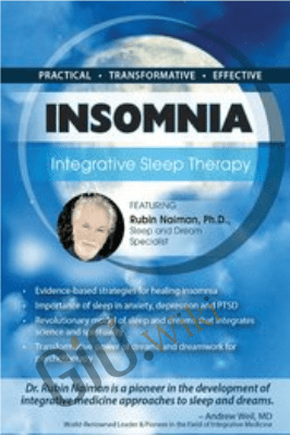 Insomnia: Integrative Sleep Therapy - Rubin Naiman