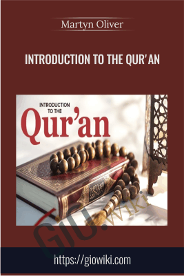 Introduction to the Qur'an - Martyn Oliver