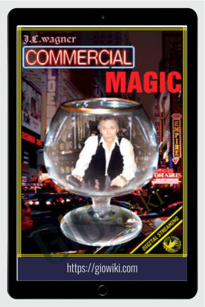 Commercial Magic - JC Wagner