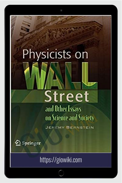 Physicists On Wall Street – Jeremy Bernstein