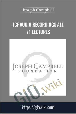 JCF Audio Recordings All 71 Lectures - Joseph Campbell