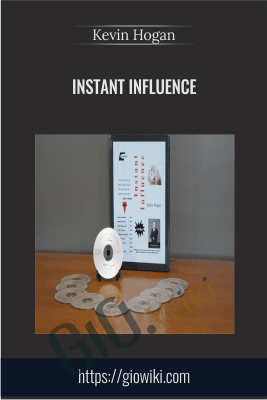 Instant Influence - Kevin Hogan