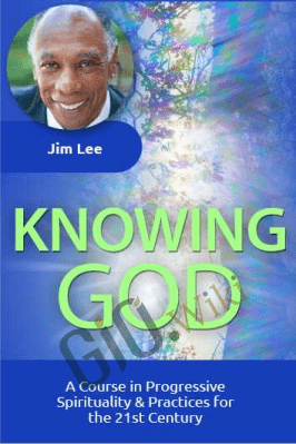Knowing God - Reverend Jim Lee