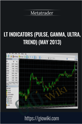 LT Indicators (Pulse, Gamma, Ultra, Trend) (May 2013) - Metatrader