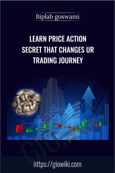 Learn Price Action Secret That Changes UR Trading Journey - Biplab goswami