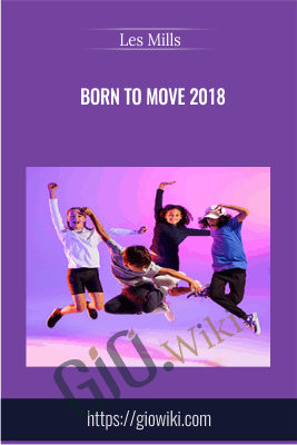 Born To Move 2018 - Les Mills