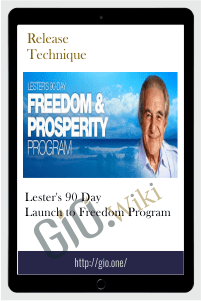 Lester's 90 Day Launch to Freedom Program - Release Technique
