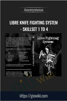 Libre Knife Fighting System - Skillset 1 to 4