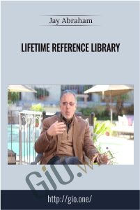 Lifetime Reference Library – Jay Abraham