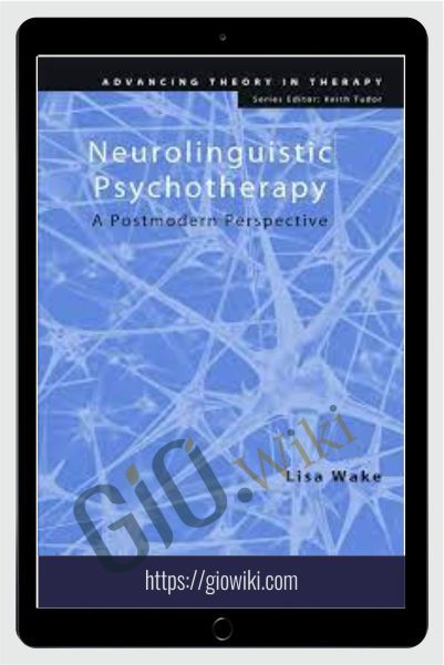 Neurolinguistic Psychotherapy - Lisa Wake