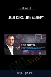 Local Consulting Academy – Joe Soto