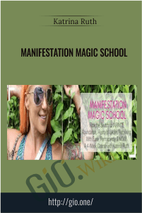 Manifestation Magic School - Katrina Ruth Programs