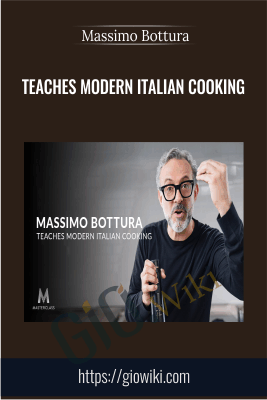 Teaches Modern Italian Cooking - Massimo Bottura