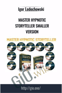 Master Hypnotic Storyteller Smaller Version – Igor Ledochowski