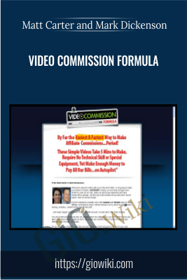 Video Commission Formula - Matt Carter and Mark Dickenson