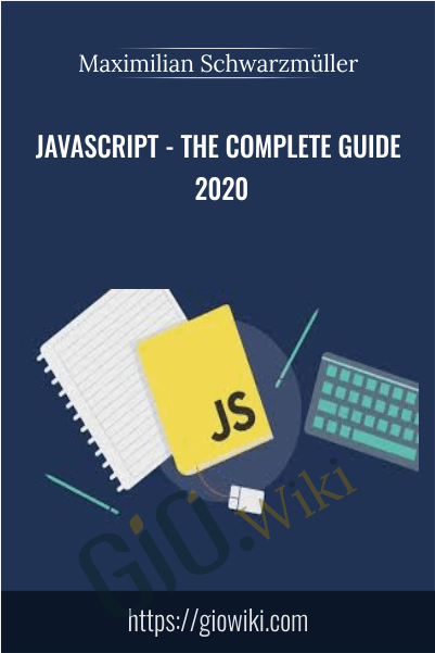 JavaScript - The Complete Guide 2020 - Maximilian Schwarzmüller