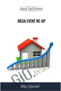 Mega Event Re-Up – Dave Del Dotto