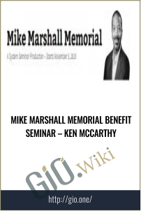 Mike Marshall Memorial Benefit Seminar – Ken McCarthy