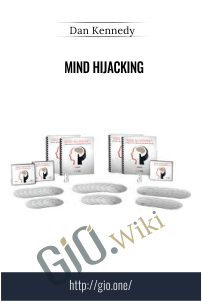 Mind HiJacking – Dan Kennedy