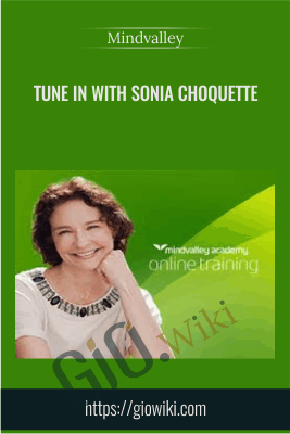 Tune In With Sonia Choquette - Mindvalley