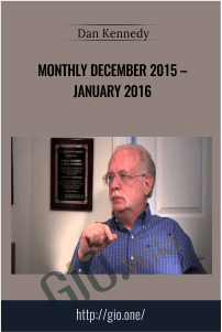 Monthly December 2015 – January 2016 – Dan Kennedy