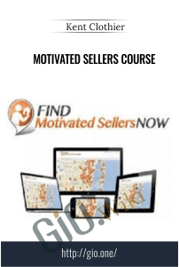 Motivated Sellers Course – Kent Clothier