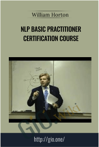 NLP Basic Practitioner Certification Course – Dr William Horton