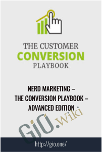 Nerd Marketing – The Conversion Playbook – Advanced Edition