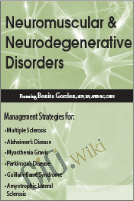 Neuromuscular & Neurodegenerative Disorders - Bonita Gordon