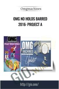OMG No Holds Barred 2016: Project A - Omgmachines