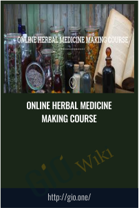 ONLINE HERBAL MEDICINE MAKING COURSE