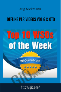 Offline PLR Videos Vol 6 & OTO – Aug NickMann