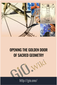 Opening the Golden Door of Sacred Geometry