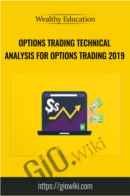 Options Trading Technical Analysis For Options Trading 2019 – Wealthy Education