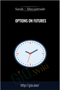 Options on Futures – Sarah – Shecantrade