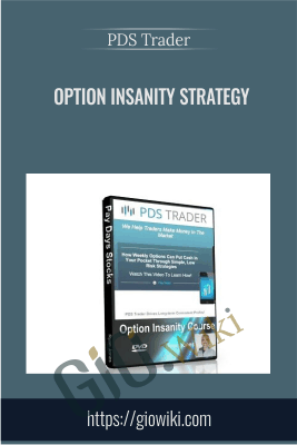 Option Insanity Strategy - PDS Trader