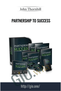 Partnership To Success – John Thornhill