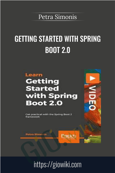 Getting Started with Spring Boot 2.0 - Petra Simonis