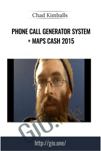 Phone Call Generator System + Maps Cash 2015 - Chad Kimballs