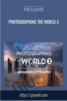 Photographing the World 3 - Elia Locardi