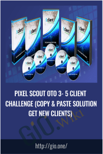 Pixel Scout OTO 3- 5 Client Challenge (Copy & Paste Solution Get New Clients)