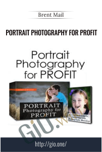 Portrait Photography for Profit - Brent Mail