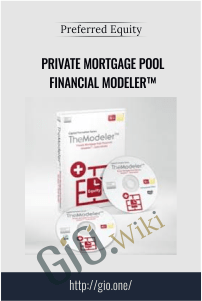 Private Mortgage Pool Financial Modeler™ – Preferred Equity