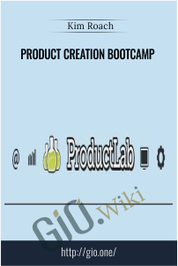 Product Creation Bootcamp – Kim Roach
