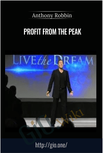 Profit From The Peak – Anthony Robbin