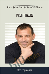 Profit Hacks - Rich Schefren & Pete Williams