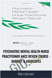 Psychiatric Mental Health Nurse Practitioner ANCC Review Course - Barkley & Associates
