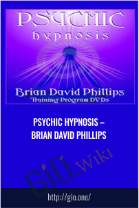 Psychic Hypnosis – Brian David Phillips
