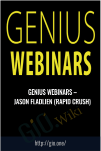 Genius Webinars – Jason Fladlien (Rapid Crush)